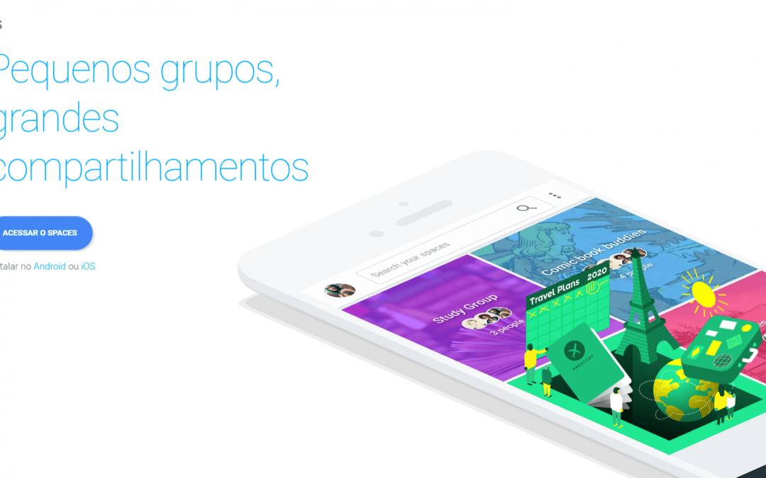 Google Spaces, a nova ferramenta do Google